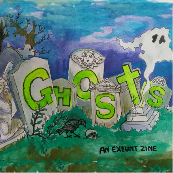 Announcing Exeunt's Hallowe'en Zine, Ghosts