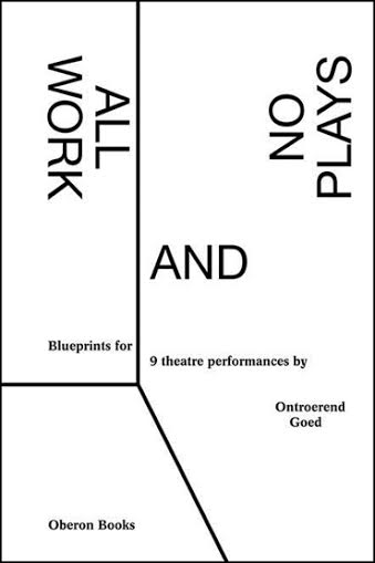 All Work and No Plays, Oberon Books, £18.99
