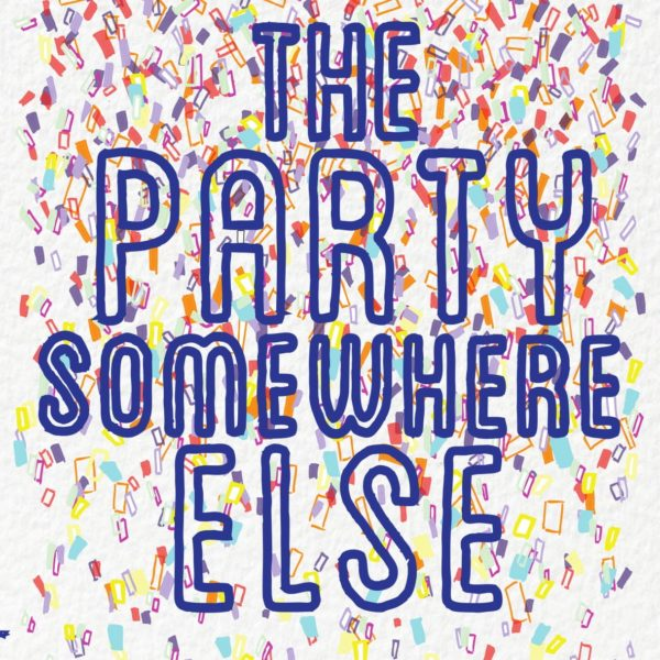 The Party Somewhere Else