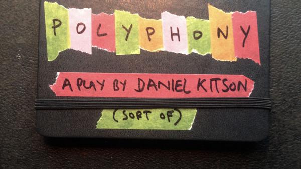 Daniel Kitson: Polyphony